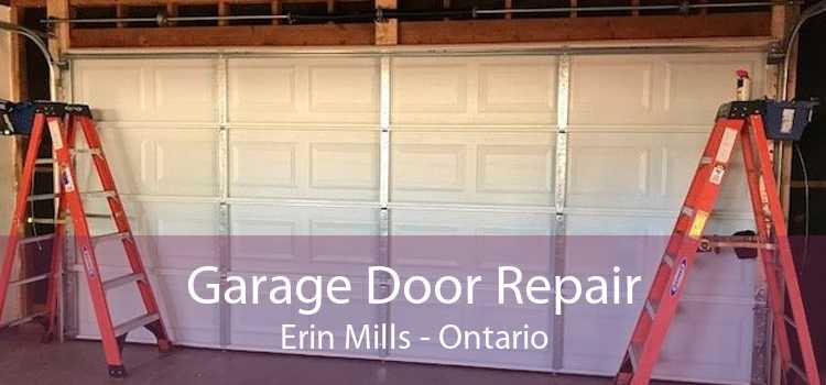 Garage Door Repair Erin Mills - Ontario