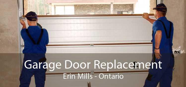 Garage Door Replacement Erin Mills - Ontario