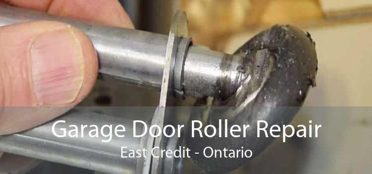 Garage Door Roller Repair East Credit - Ontario
