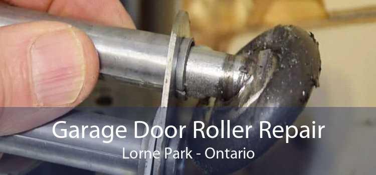 Garage Door Roller Repair Lorne Park - Ontario