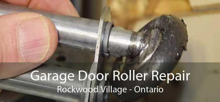 Garage Door Roller Repair Rockwood Village - Ontario