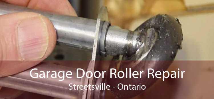 Garage Door Roller Repair Streetsville - Ontario