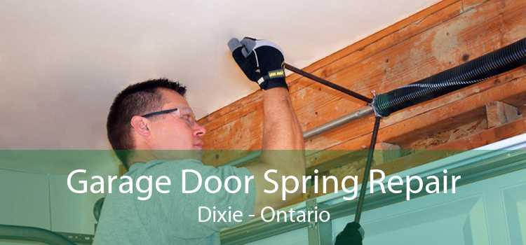Garage Door Spring Repair Dixie - Ontario