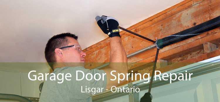 Garage Door Spring Repair Lisgar - Ontario