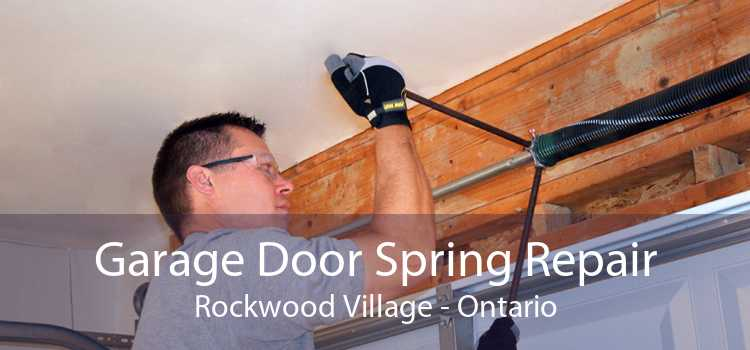 Garage Door Spring Repair Rockwood Village - Ontario