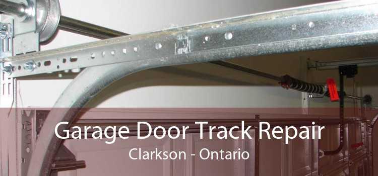 Garage Door Track Repair Clarkson - Ontario