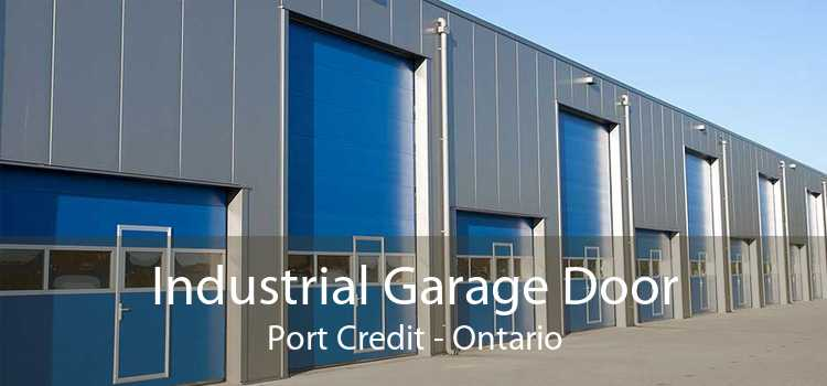 Industrial Garage Door Port Credit - Ontario