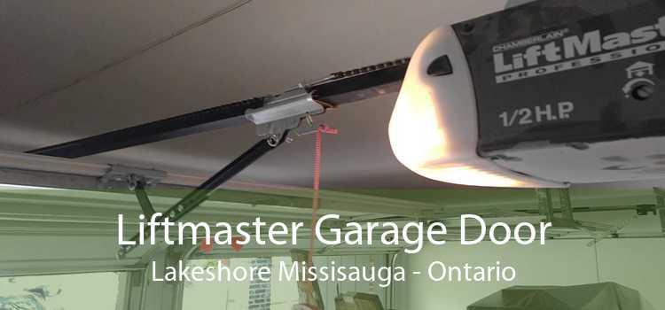 Liftmaster Garage Door Lakeshore Missisauga - Ontario