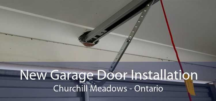 New Garage Door Installation Churchill Meadows - Ontario