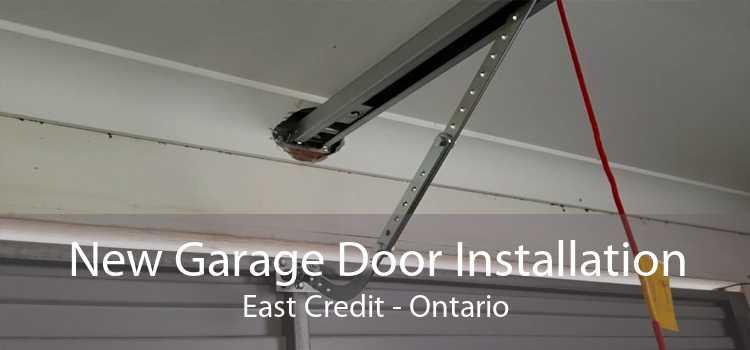 New Garage Door Installation East Credit - Ontario