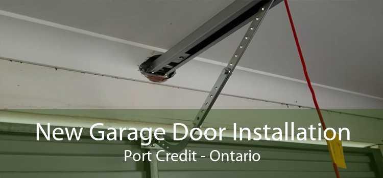 New Garage Door Installation Port Credit - Ontario
