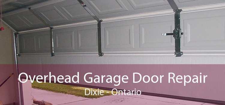 Overhead Garage Door Repair Dixie - Ontario