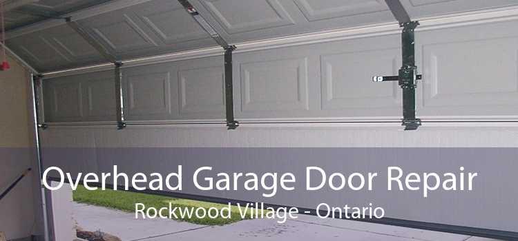 Overhead Garage Door Repair Rockwood Village - Ontario