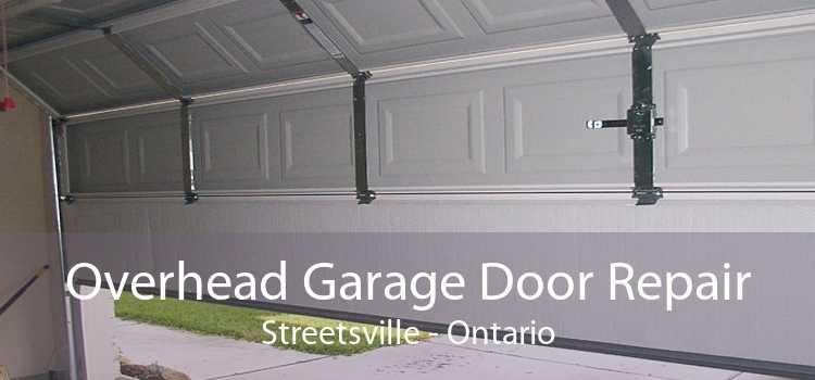 Overhead Garage Door Repair Streetsville - Ontario
