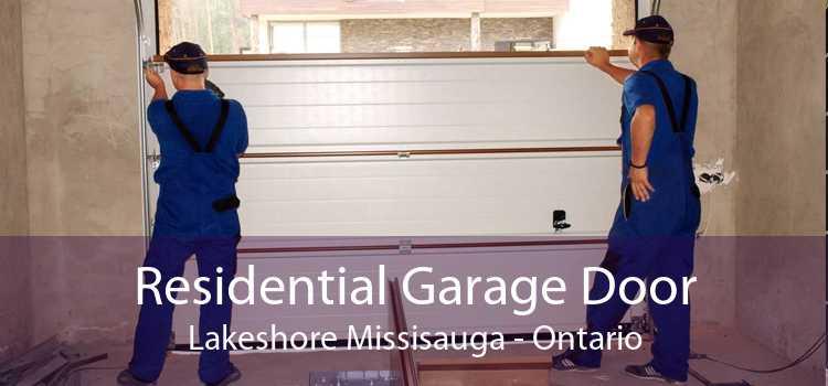 Residential Garage Door Lakeshore Missisauga - Ontario