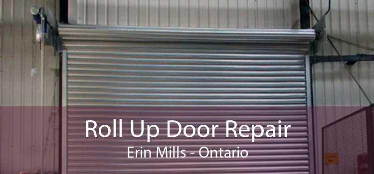 Roll Up Door Repair Erin Mills - Ontario