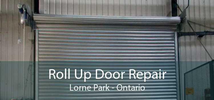 Roll Up Door Repair Lorne Park - Ontario