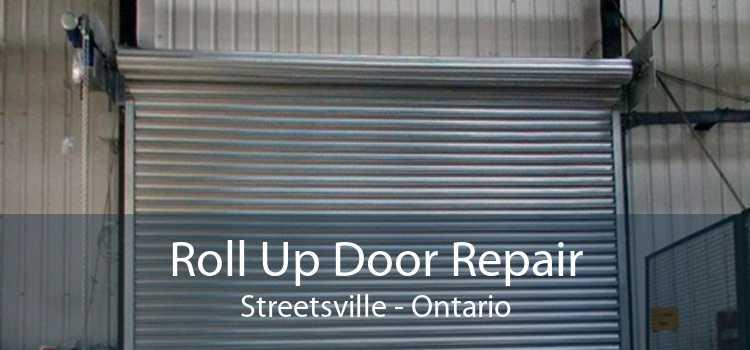 Roll Up Door Repair Streetsville - Ontario