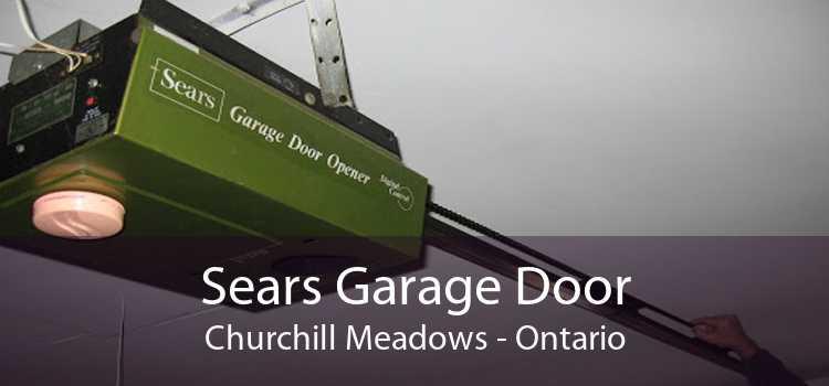 Sears Garage Door Churchill Meadows - Ontario