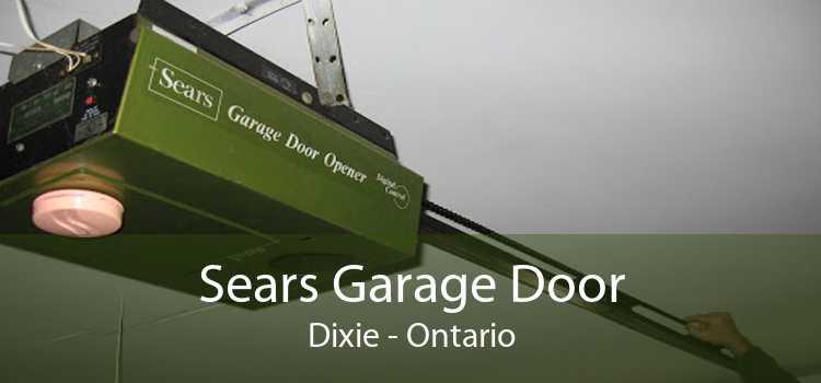 Sears Garage Door Dixie - Ontario