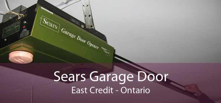 Sears Garage Door East Credit - Ontario