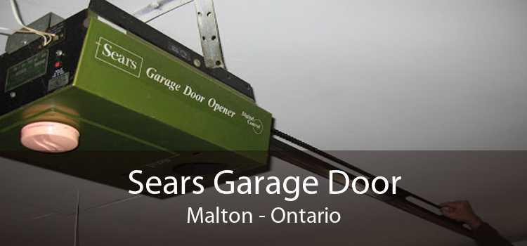 Sears Garage Door Malton - Ontario