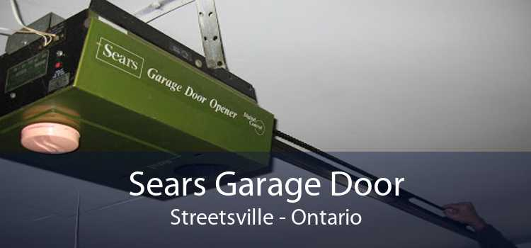 Sears Garage Door Streetsville - Ontario