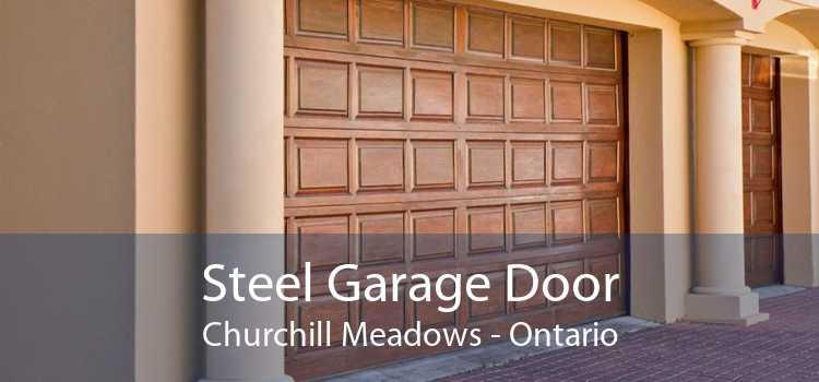 Steel Garage Door Churchill Meadows - Ontario