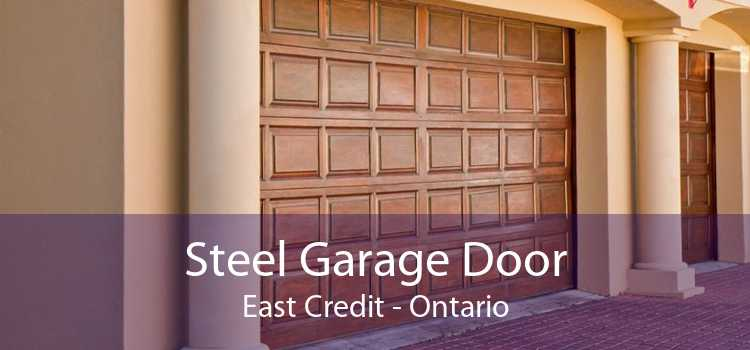 Steel Garage Door East Credit - Ontario